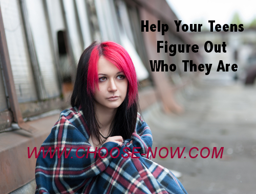 Help Your Teens Figure Out Who They Are